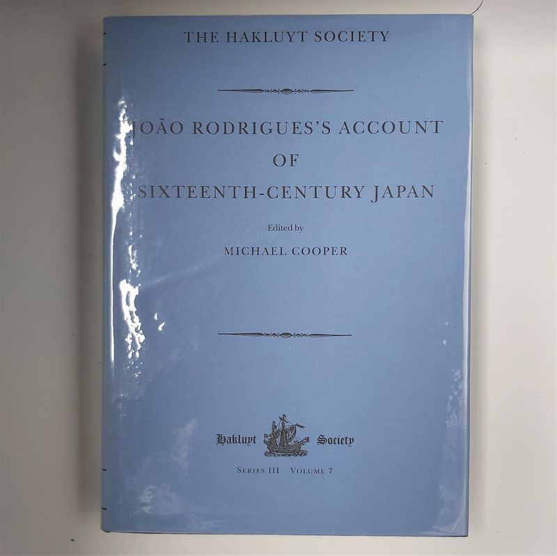 Joao Rodrigues's Account of Sixteen century Japan